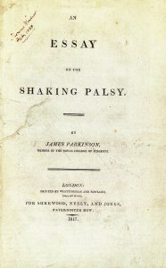 The shaking palsy essay by James Parkinson